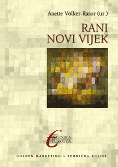 Rani novi vijek Anette Völker-Rasor (ur.) Golden marketing. Tehnička knjiga