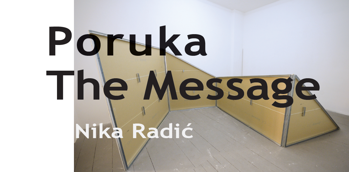 Poruka / The Message Nika Radić Kreativni Sindikat