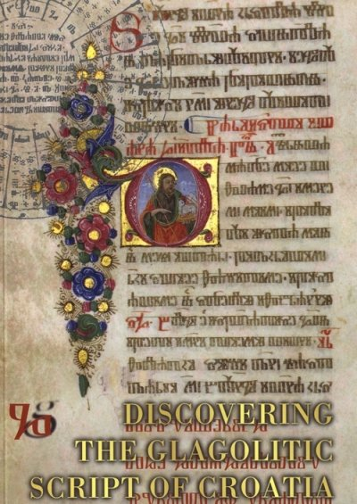 ENDiscovering the Glagolitic Script of Croatia Skupina autora Erasmus