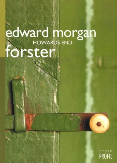 Howards End Edward Morgan Forster Profil